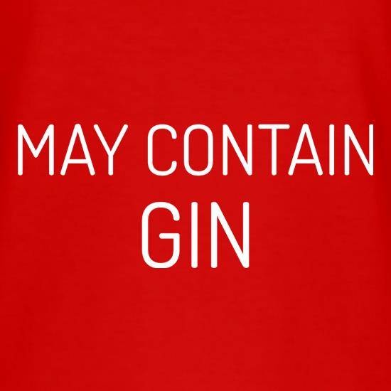 May Contain Gin t shirt