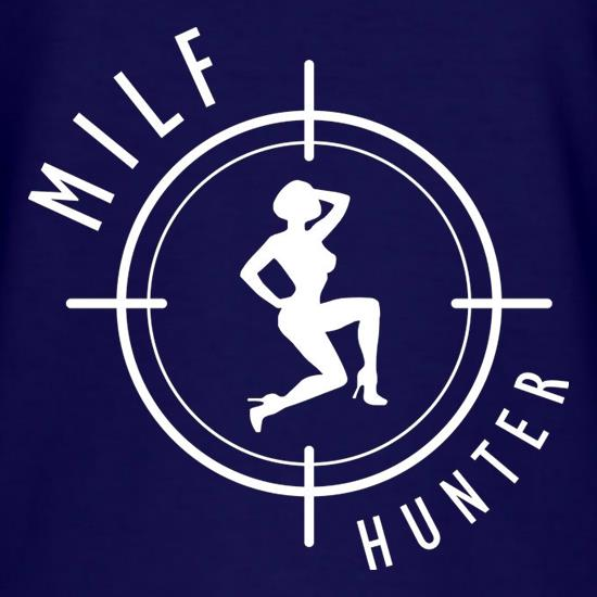 Milf Hunter t shirt