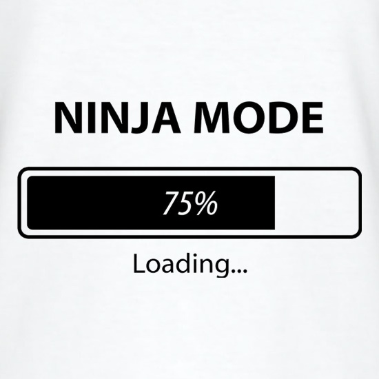 Ninja Mode Loading t shirt