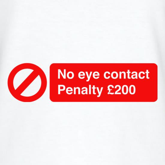 No Eye Contact t shirt