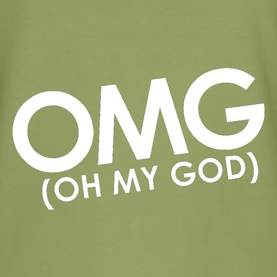 OMG (Oh My God) t shirt