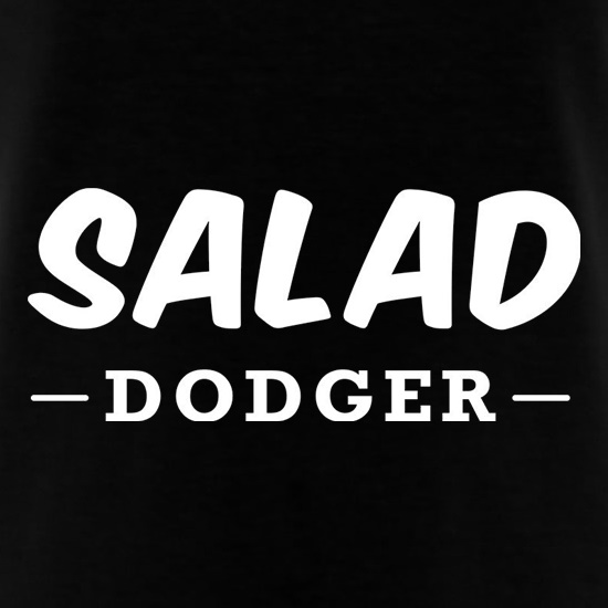 Salad Dodger t shirt
