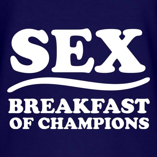 Sex, Breakfast Of Champions t shirt