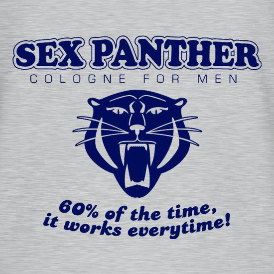 Sex panther 60% of the time it works everytime t shirt