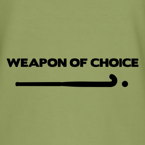Weapon Of Choice... Hockey t shirt
