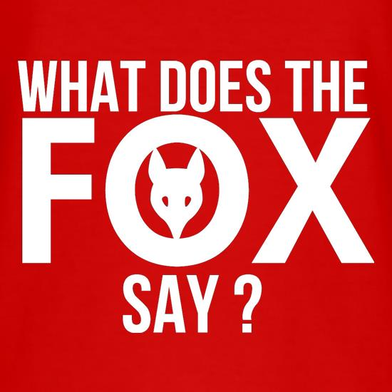 What does the Fox say? t shirt