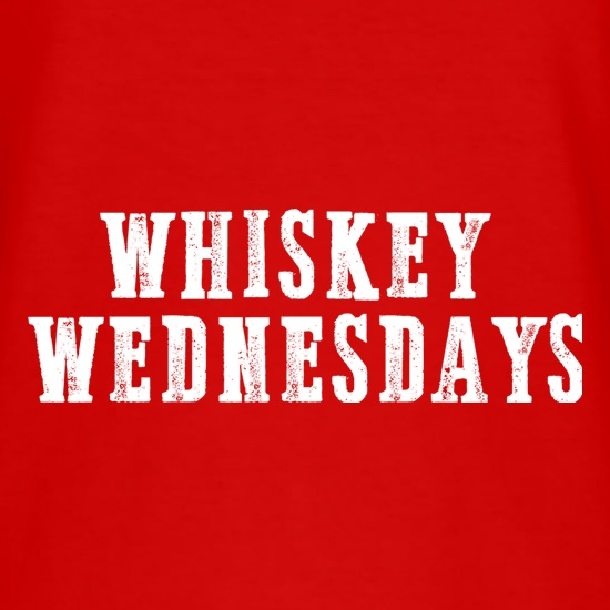 Whiskey Wednesdays t shirt