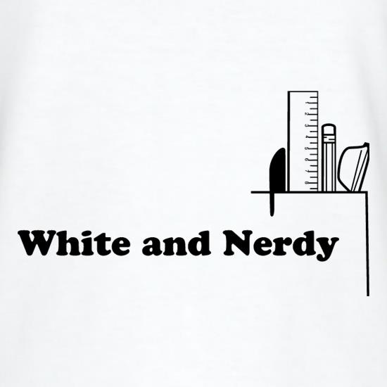 White and Nerdy t shirt