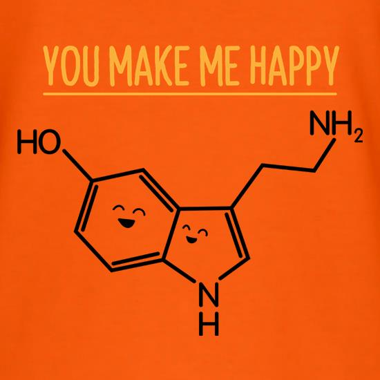 You Make Me Happy t shirt