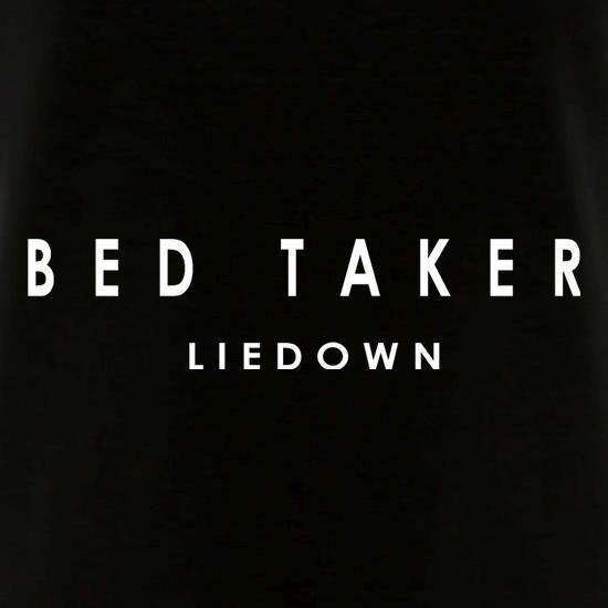 Bed Taker t shirt